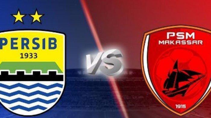 LINK LIVE Streaming Persib Bandung vs PSM Makassar - Prediksi Laga dan Line Up, LIVE Liga 1 Indosiar