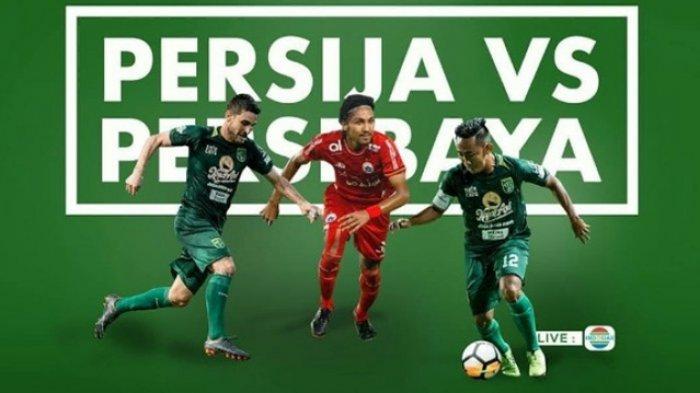Siaran LINK Live Streaming Liga 1 Persija vs Persebaya Tayang di Indosiar, Prediksi!