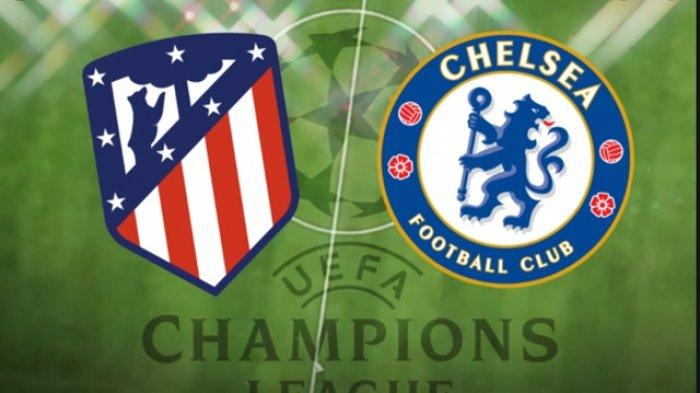 Link Live Streaming Atletico Madrid vs Chelsea di SCTV Liga Champions