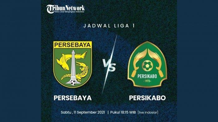 LINK Siaran Langsung Persebaya Surabaya vs Tira Persikabo di BRI Liga 1 2021 Malam Ini di Indosiar