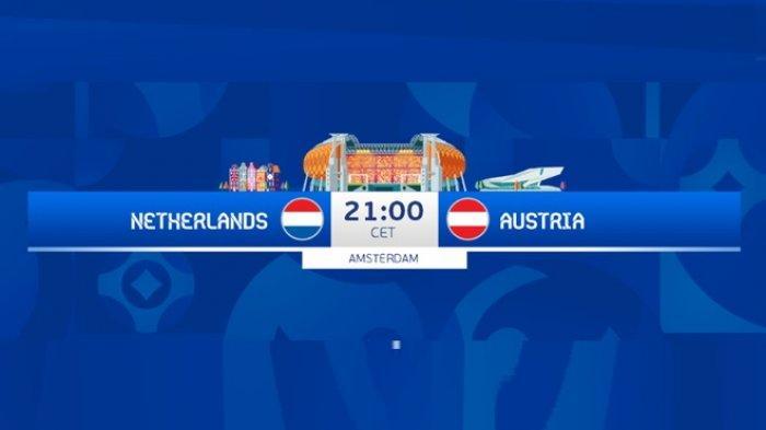 Siaran Langsung EURO Dini Hari Ini BELANDA vs AUSTRIA di Channel TV Partner Piala Eropa 2020