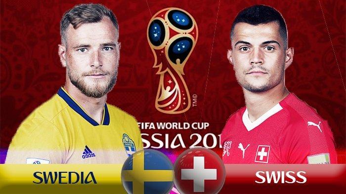 Preview Swedia vs Swiss - Berebut Tiket Perempat Final Demi Kembalikan Kejayaan di Piala Dunia