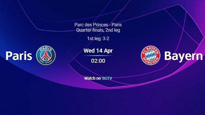 PSG vs BAYERN Munchen - Update Skuad & Link Channel TV Siaran Live Streaming SCTV Liga Champions