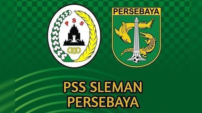 PSS Sleman vs Persebaya Surabaya BRI Liga 2021 : Prediksi, Kondisi Tim dan Jadwal Siaran Langsung