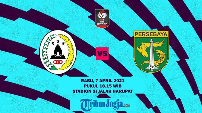 Live Streaming Piala Menpora 2021 PSS Sleman vs Persebaya Surabaya, Prediksi Susunan Pemain