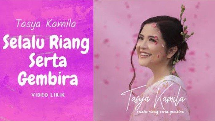 Tasya Kamila Rilis Lagu Selalu Riang Serta Gembira, Ini Lirik Selengkapnya