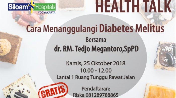 Agenda: Health Talk Cara Menanggulangi Diabetes Melitus di RS Siloam Yogyakarta