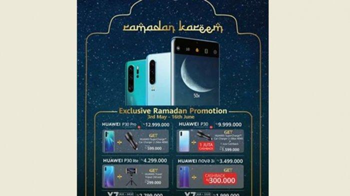 Sambut Ramadan, Huawei Tawarkan Bonus dan Hadiah untuk Pembelian P30 dan P30 Lite