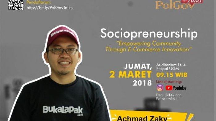 Besok, PolGov Talks #2 Hadirkan CEO Bukalapak.com Achmad Zaky