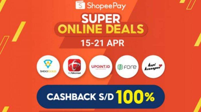 ShopeePay Kasih Promo Cashback Hingga 100% di ShopeePay Super Online Deals