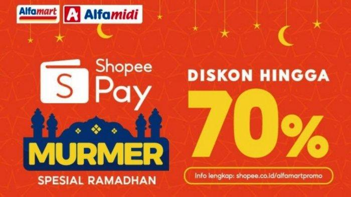 ShopeePay Sambut Ramadhan Beri Promo Diskon Hingga 70 Persen Belanja di Alfamart dan Alfamidi