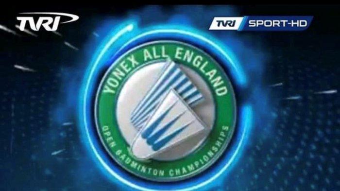 LIVE STREAMING TVRI Final All England 2020 - Malam Ini Mulai Pukul 19.00 WIB, Ada 2 Wakil Indonesia