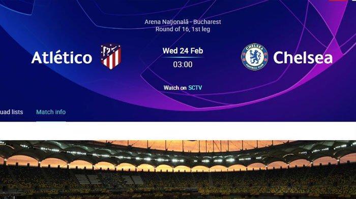 Siaran Langsung SCTV Atletico Madrid vs Chelsea, Babak 16 Besar Liga Champions