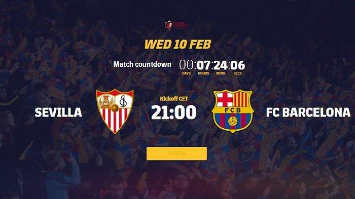 Siaran Langsung dan Live Streaming Sevilla vs Barcelona Semifinal Copa del Rey Tayang di TV Partner