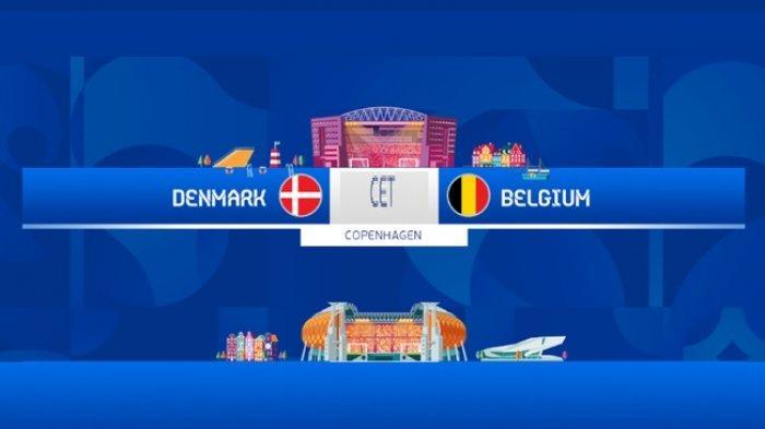 Siaran Langsung EURO Hari Ini DENMARK vs BELGIA di Channel TV Ini - Daftar Line Up dan Prediksi Skor