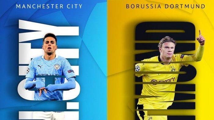 Man City vs Borussia Dortmund, Liga Champions