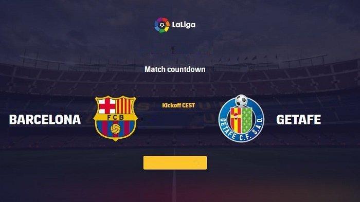 Siaran Langsung Liga Spanyol BARCELONA vs GETAFE Dini Hari Ini Tayang Live Streaming di TV Apa