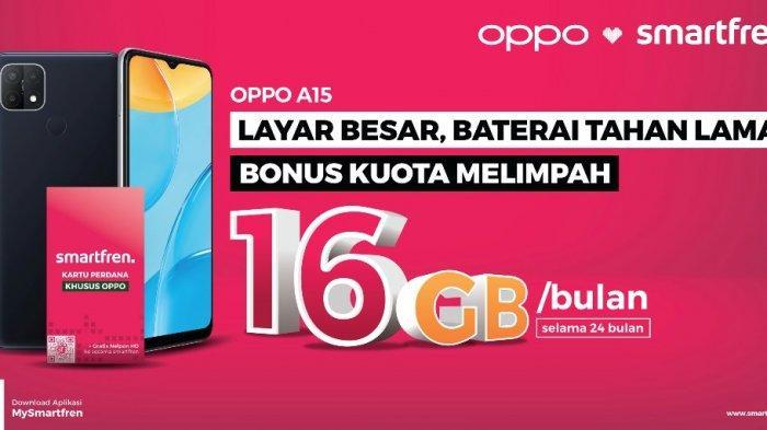Ada Gratis Kuota Hingga 384 GB dari Smartfren untuk Pengguna OPPO A15