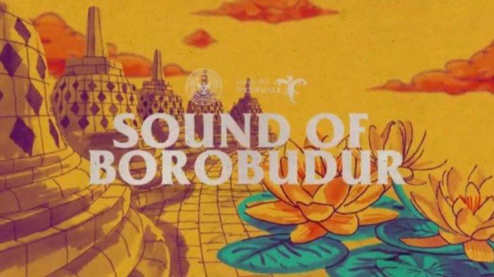 Sounds of Borobudur Persembahkan Orkestra Musik Menggali Jejak Persaudaraan Lintas Bangsa