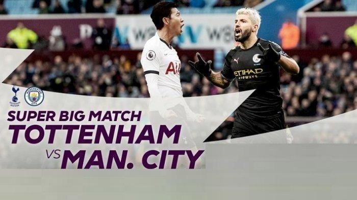 Siaran Langsung TOTTENHAM vs MANCHESTER CITY Premier League Malam Ini Tayang di NET TV & Mola Tv