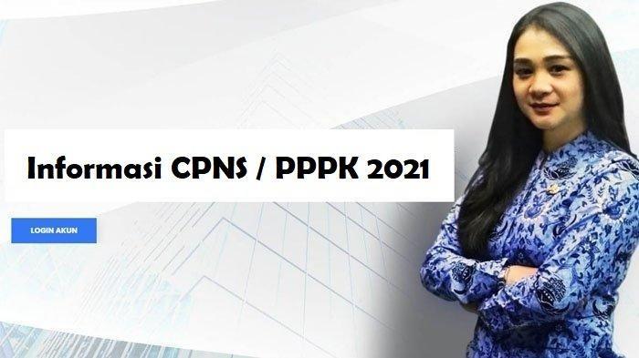 ILUSTRASI - Informasi seputar CPNS / PPPK 2021
