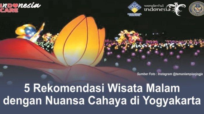 5 Rekmomendasi Wisata Malam Bernuansa Cahaya di Kota Yogyakarta