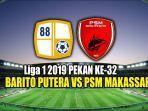 barito-putera-vs-psm-makassar_liga-1-pekan-ke-32.jpg