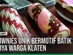 VIDEO: BROWNIES UNIK BERMOTIF BATIK KARYA WARGA KLATEN