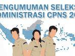 pengumuman-hasil-seleksi-administrasi-cpns-2018_20181019_144058.jpg