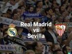 siaran-langsung-liga-spanyol-real-madrid-vs-sevilla-malam-ini-tayang-live-streaming-di-tv-mana.jpg
