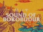 sounds-of-borobudur-persembahkan-orkestra-musik-menggali-jejak-persaudaraan-lintas-bangsa.jpg