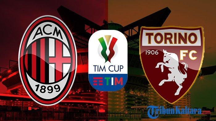 Siaran Langsung AC Milan vs Torino, Live Streaming Coppa Italia Gratis di TVRI Pukul 02.45 WIB