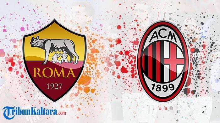 Live Streaming AS Roma vs AC Milan di Liga Italia, Panggung Bek Pinjaman Chelsea Tumbalkan Romagnoli
