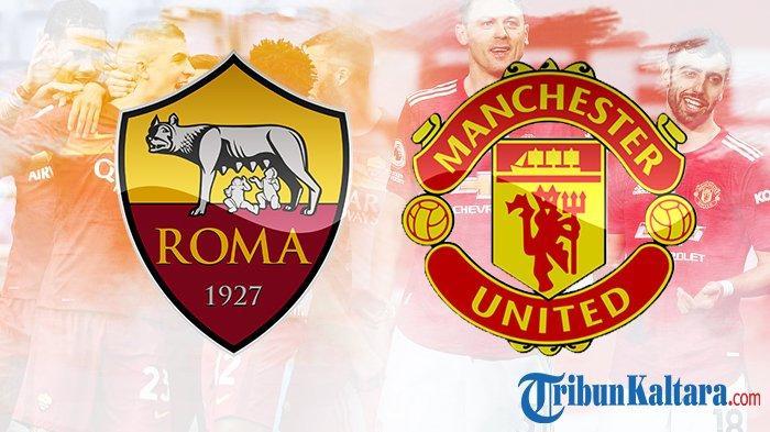 Live Streaming AS Roma vs Man United di O Channel, Semifinal Liga Europa Leg 2, Pukul 02.00 Wib