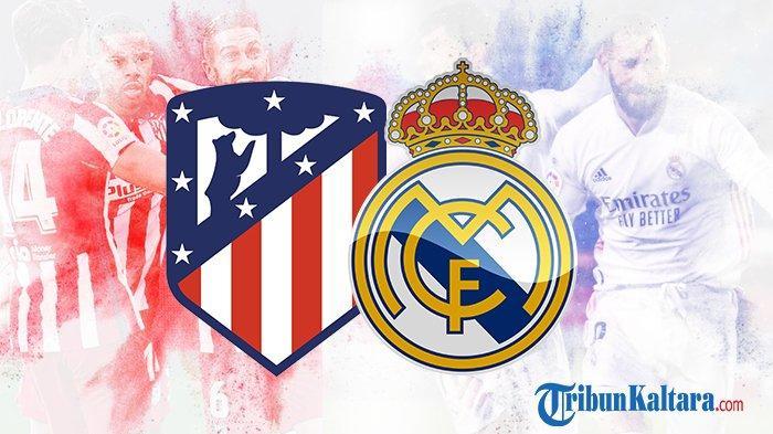Prediksi Atletico vs Real Madrid, Pembuktian Eks Barcelona, Big Match Liga Spanyol Pukul 22.15 Wib