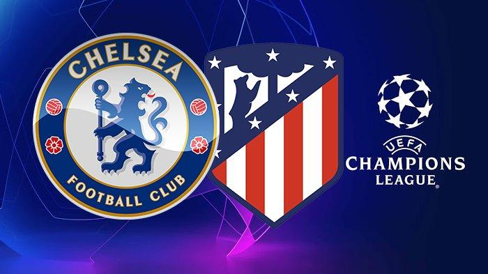 Live Streaming Chelsea vs Atletico Liga Champions di SCTV, Luis Suarez dkk Terancam Susul Barcelona
