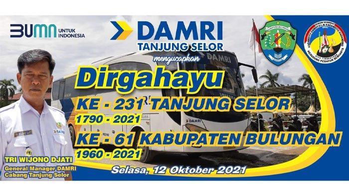 Damri Tanjung Selor Ucapkan Selamat HUT ke-231 Tanjung Selor dan HUT ke-61 Kabupaten Bulungan