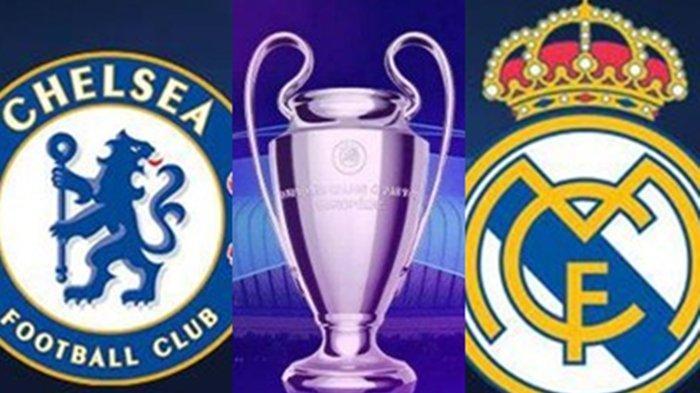 Jadwal Semifinal Liga Champions Malam ini Chelsea vs Real Madrid, Siaran Langsung SCTV dan Vidio.com