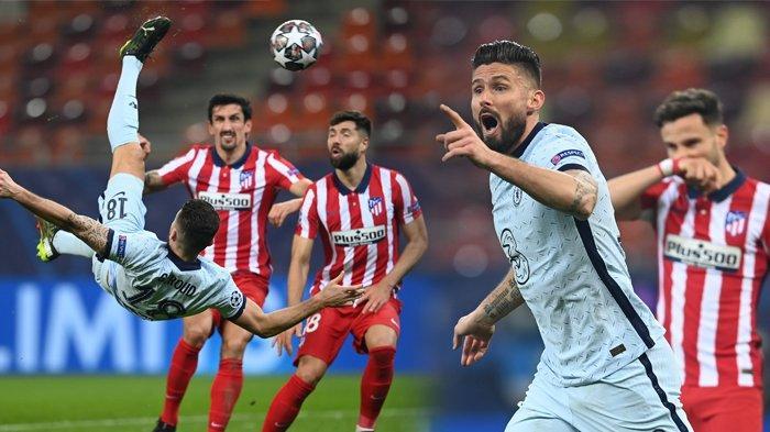 Hasil Liga Champions, Akrobat Giroud Bawa Chelsea Tundukkan Atletico, Bayern Hancurkan Lazio