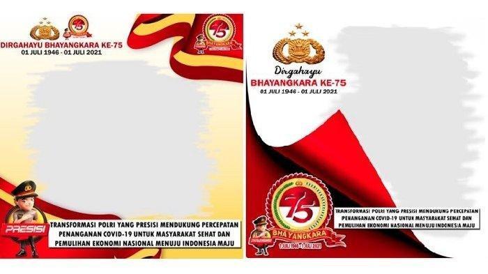 Daftar Link Twibbon HUT ke-75 Bhayangkara 1 Juli, Buat Kartu Ucapan dan Bagikan di Media Sosial