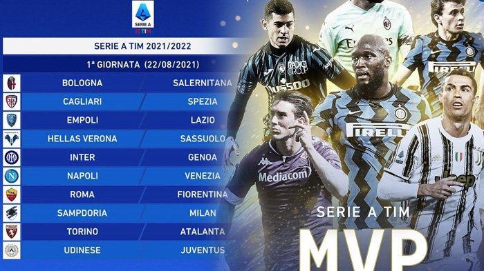 JADWAL Liga Italia 2021-2022, Ramai Big Match Inter Milan, Juventus, AS Roma, AC Milan, dan Lazio