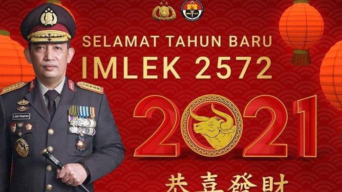 Tahun Baru Imlek 2021, Begini Harapan Kapolri Jenderal Listyo Sigit Prabowo untuk warga Tionghoa