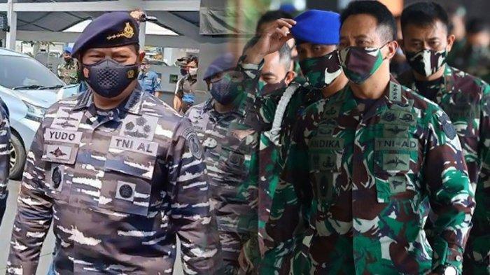 Bursa Panglima TNI Pengganti Hadi Tjahjanto, Pengamat Beber Peluang Andika Perkasa dan Yudo Margono