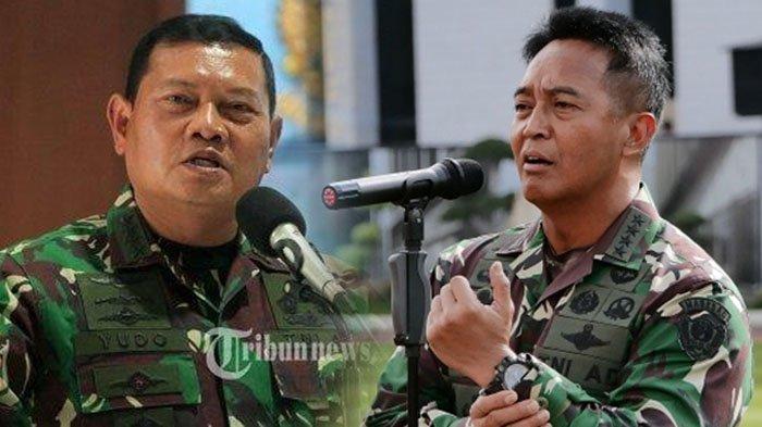 Yudo Margono dan Andika Perkasa Disebut Jadi Calon Kuat Panglima TNI, Anggota DPR Singgung Peluang