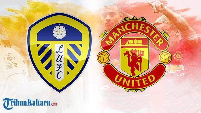 Live Streaming Leeds United vs Man United, Tak Sekadar Balas Dendam, Ada Aroma Gengsi di Roses Derby