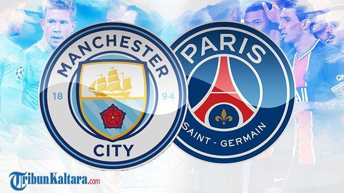 Man City vs PSG Live Streaming SCTV, Simak Prediksi Susunan Pemain Penentu ke Final Liga Champions