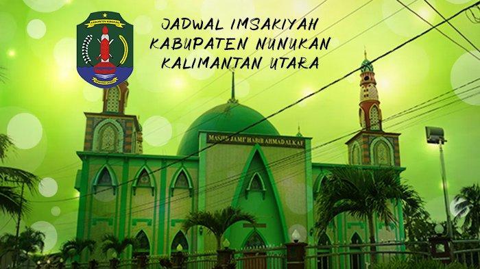 Jadwal Imsakiyah dan Buka Puasa Kabupaten Nunukan Ramadan 1442 H dan Bacaan Niat Salat Tarawih