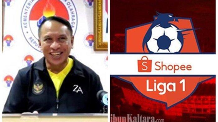 RESMI! Liga 1 2021 Mundur Lagi, Menpora RI Zainudin Amali Beri Syarat Lokasi Pelaksanaan Pembukaan