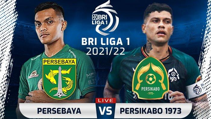 Siaran Langsung Liga 1 2021 di Indosiar Malam Ini, Persebaya vs Persikabo, Bajul Ijo Ogah Kalah Lagi