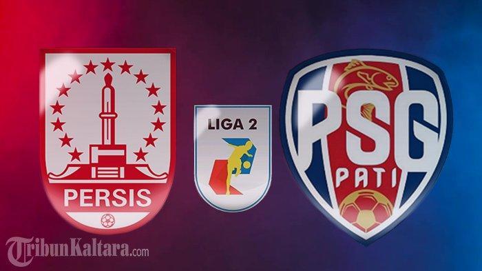 Live Streaming Persis Solo vs PSG Pati di Liga 2, Tayang Sekarang di Vidio.com dan Indosiar Skor 0-0